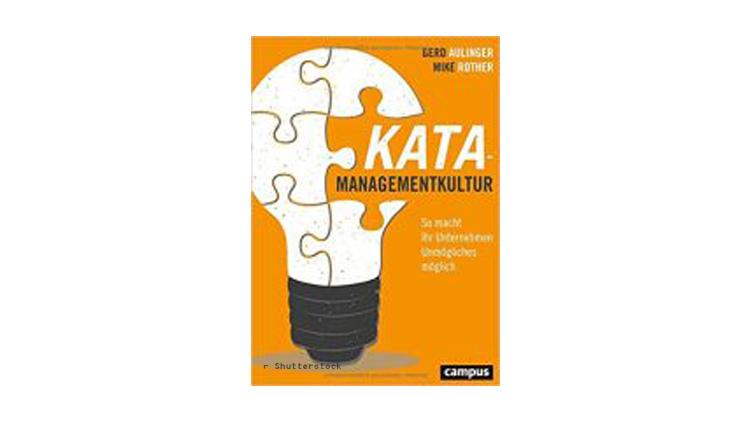 Gerd Aulinger und Mike Rother: Kata-Managementkultur