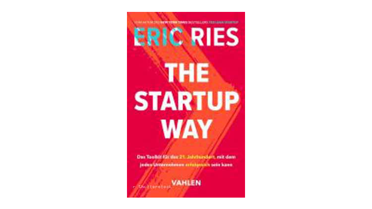 Buchtipp: Eric Ries: The Startup Way