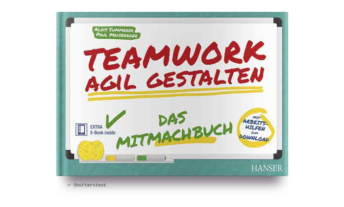 Buchtipp: Alois Summerer und Paul Maisberger: Teamwork agil gestalten