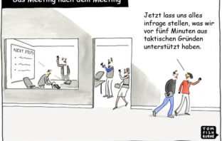 Cartoon: Nach dem Meeting ist vieles anders