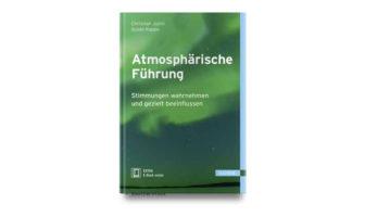 Buchtipp: Christian Julmi und Guido Rappe: Atmosphärische Führung