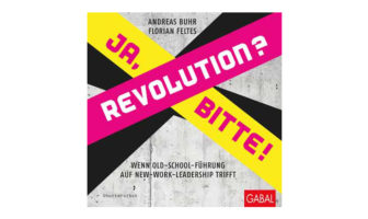 Buchtipp: Andreas Buhr und Florian Feltes: Revolution? Ja, bitte!