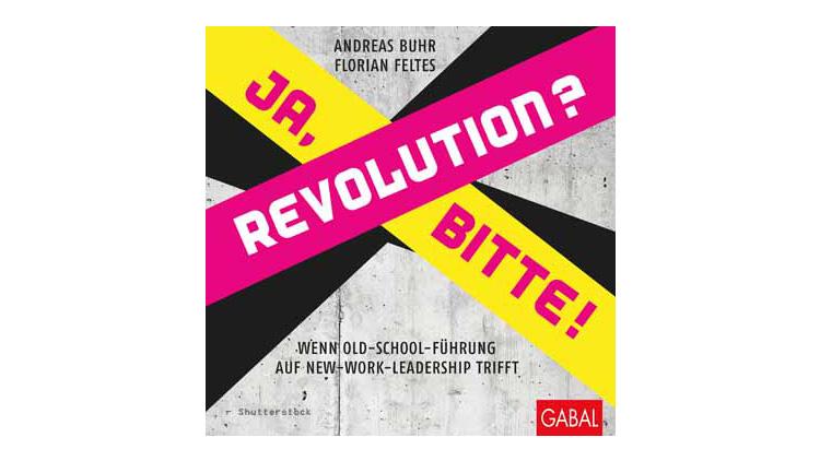 Buchtipp: Andreas Buhr und Florian Feltes: Revolution? Ja, bitte!