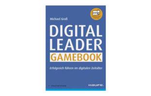 Buchtipp: Michael Groß: Digital Leader Gamebook