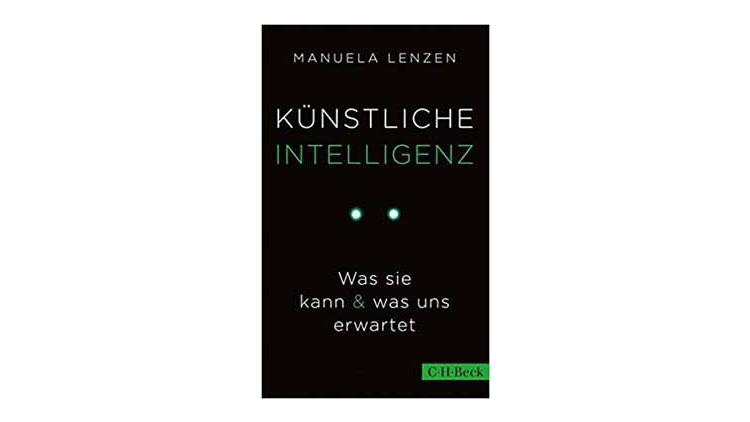 Buchtipp: Manuela Lenzen: Künstliche Intelligenz