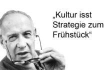 Culture eats strategy for breakfast - Peter F. Drucker