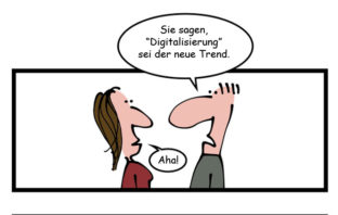 Cartoon: Digitalisierung als Trend in der Finanzbranche