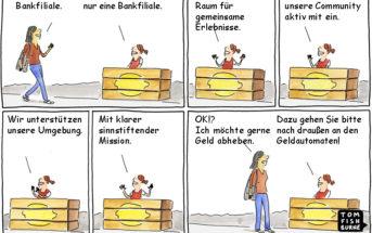 Cartoon: Bankfilialen als Erlebnisraum können nicht jeden Kunden überzeugen