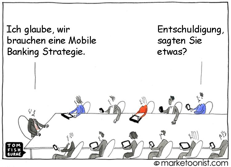 Cartoon: Wir brauchen eine Mobile Banking Strategie