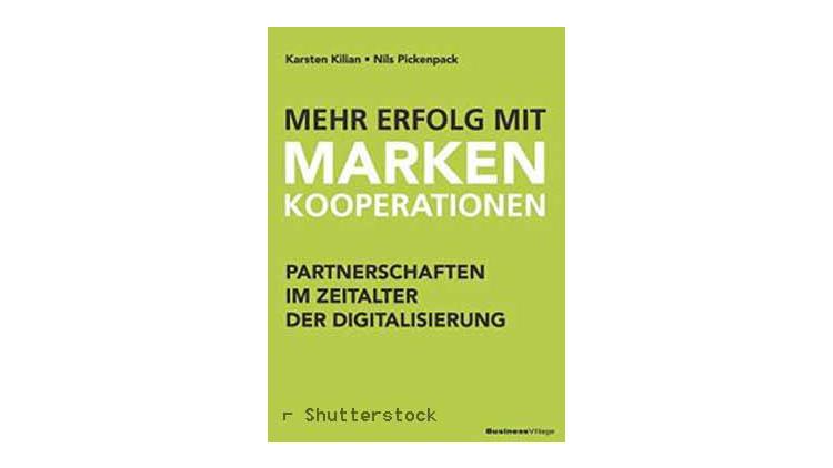 Buchtipp: Mehr Erfolg mit Markenkooperationen