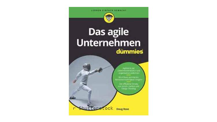 Buchtipp: Das agile Unternehmen für Dummies von Doug Rose.