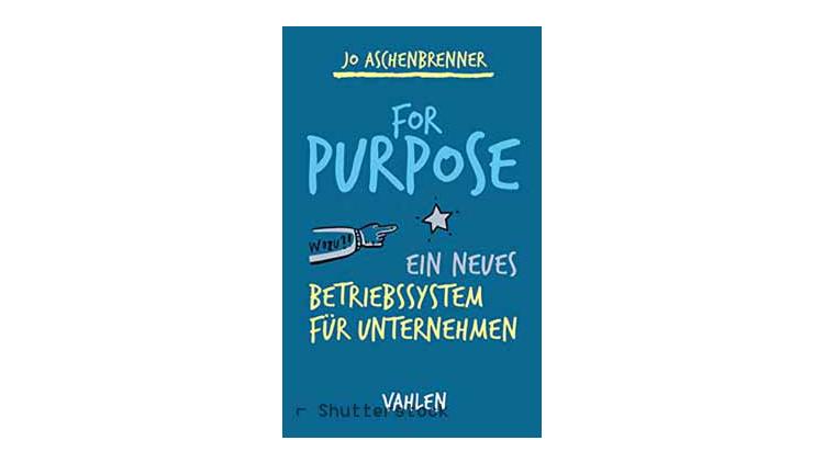 Buchtipp: For Purpose von Jo Aschenbrenner