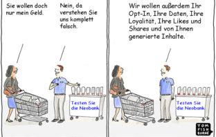 Cartoon: Was Neobanken von neuen Kunden wollen