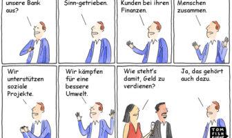Cartoon: Die Sinn-getriebene Bank