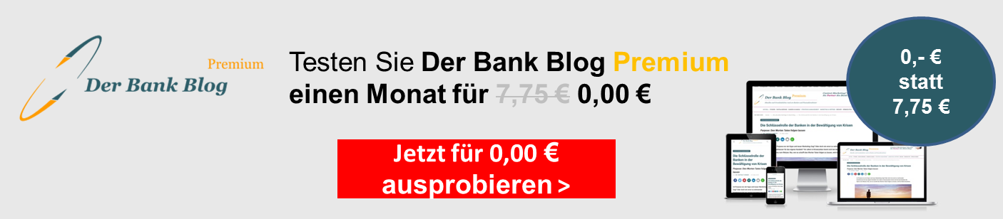 Der Bank Blog Premium – Ein Monat gratis!