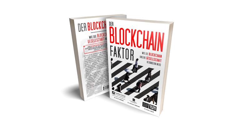 Buchtipp: Der Blockchain-Faktor – Sandner, Welpe, Tumasjan