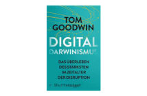 Digitaldarwinismus von Tom Goodwin