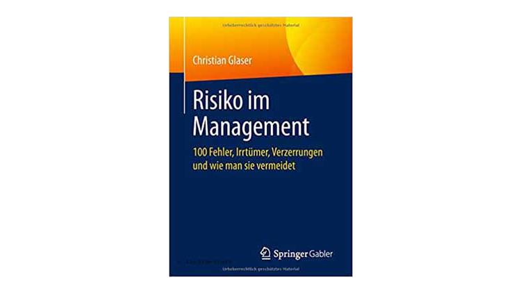 Buchtipp: Risiko im Management von Christian Glaser