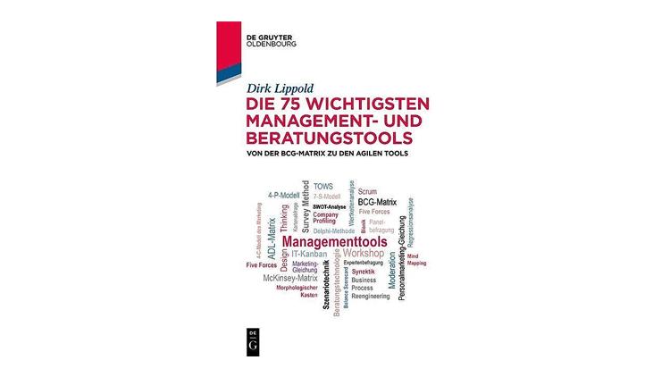 Buchtipp: Dirk Lippold: Die 75 wichtigsten Management- und Beratungstools