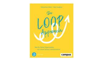 Buchtipp: Der Loop-Approach, von Sebastian Klein und Ben Hughes