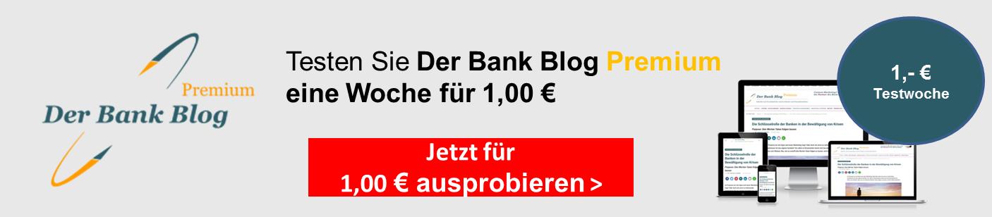 Zur kostenlosen Testwoche Der Bank Blog Premium