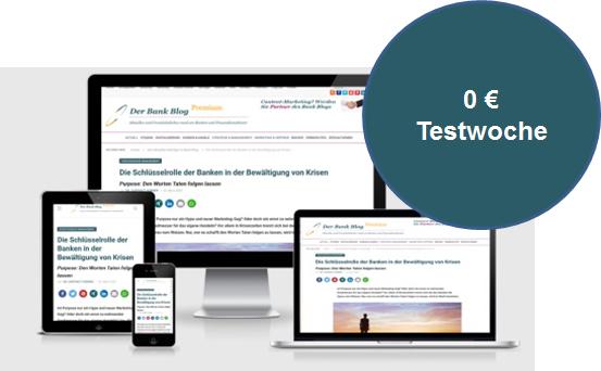 Der Bank Blog Premium: 1 Woche kostenlos testen