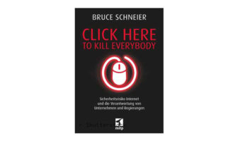 Buchtipp: Click Here to Kill Everybody von Bruce Schneier