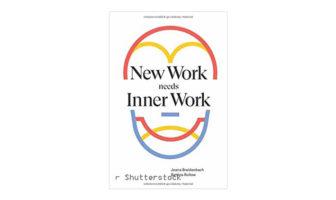 Buchtipp: New Work needs Inner Work von Joana Breidenbach und Bettina Rollow