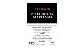 Die Prinzipien des Erfolgs von Ray Dalio