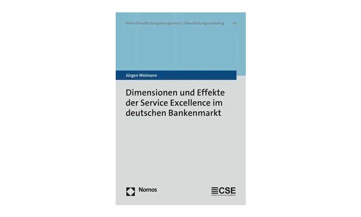 Buchtipp: Service Excellence im deutschen Bankenmarkt - Jürgen Weimann