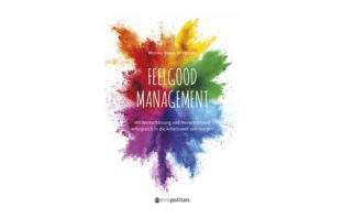 Buchtipp: Feelgood Management - Monika Kraus-Wildegger