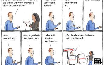 Cartoon: Viele Unternehmen wollen Risiken in der Werbung vermeiden