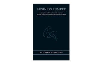 Business Pumper - Strategien zum gesunden Muskelaufbau