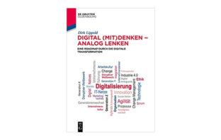 Buchtipp: Digital (mit)denken – analog lenken - Dirk Lippold
