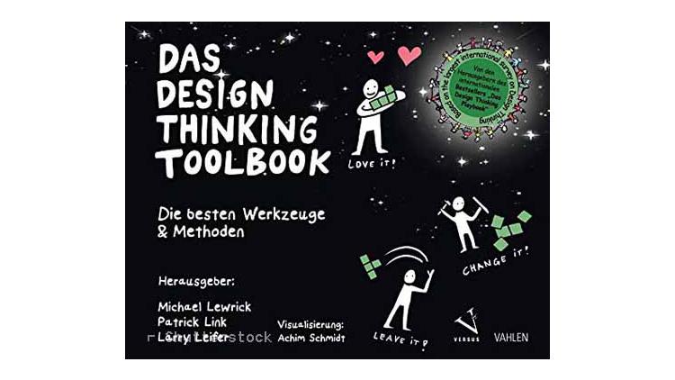 Buchtipp: Das Design Thinking Toolbook - Lewrick , Link, Leifer