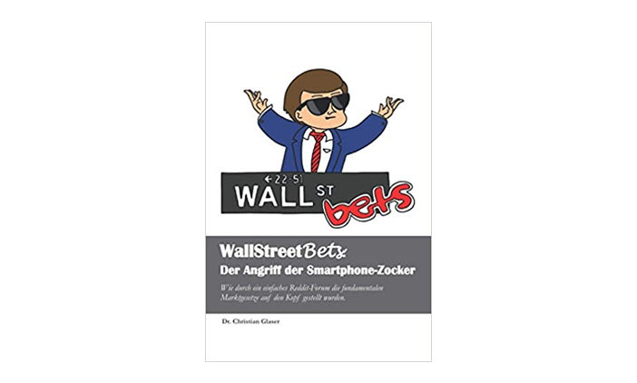 Buchtipp: WallStreetBets: Der Angriff der Smartphone-Zocker