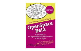 Buchtipp: OpenSpace Beta von Silke Hermann und Niels Pfläging