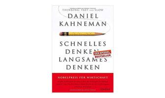 Buchtipp: Schnelles Denken, langsames Denken - Daniel Kahneman