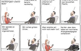 Cartoon: Unsere Bank ist nachhaltig