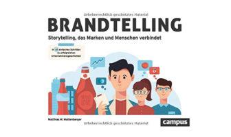 Buchtipp: Brandtelling - Storytelling, das Marken und Menschen verbindet