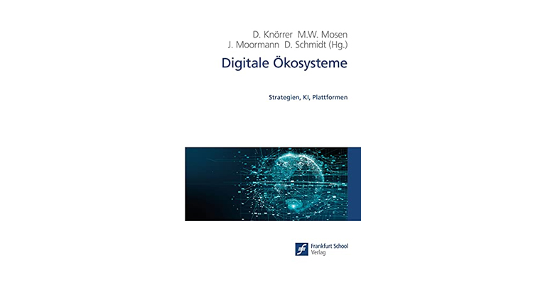 Buchtipp: Digitale Ökosysteme - Strategien, KI, Plattformen