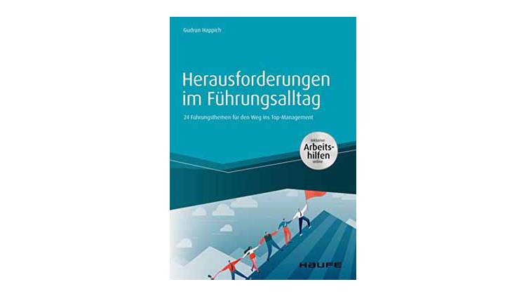 Buchtipp: Gudrun Happich: Herausforderungen im Führungsalltag