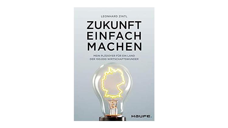 Buchtipp: Zukunft einfach machen - Leonhard Zintl