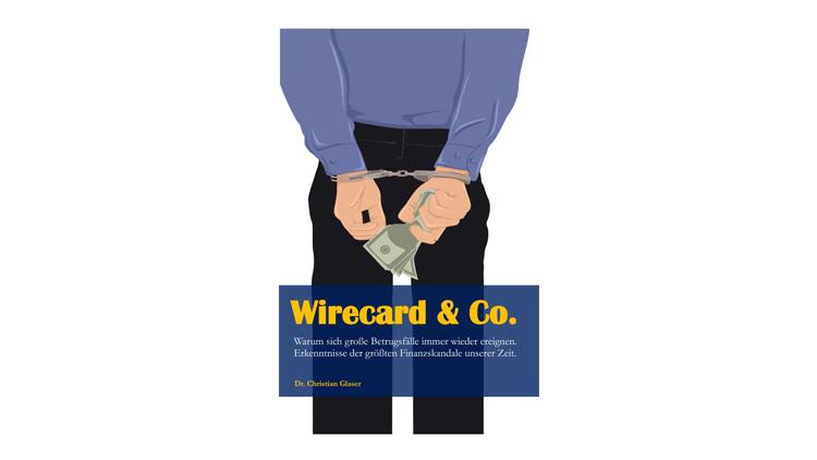 Buchtipp: Wirecard & Co. - Christian Glaser